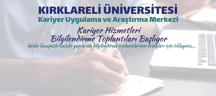 Kırklareli Üniversitesi Kariyer Hizmetleri Bilgilendirme Toplantıları Başlıyor
