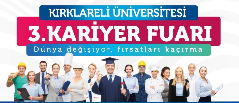 Kırklareli Üniversitesi 3. Kariyer Fuarı 10 Nisan'da